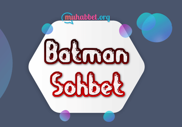 batman sohbet