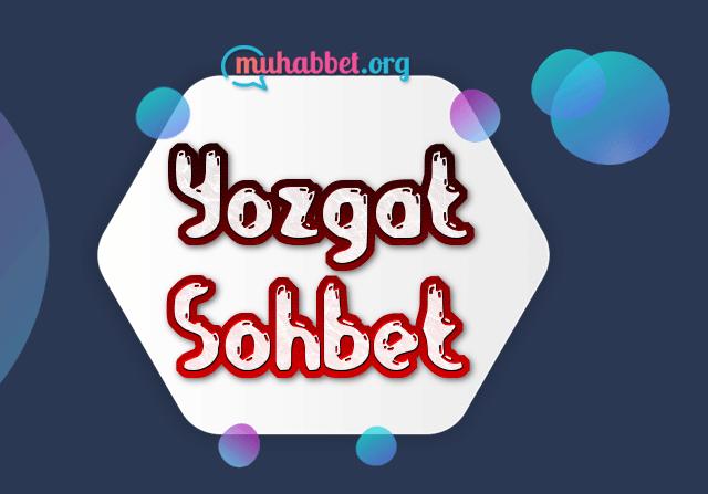 yozgat sohbet